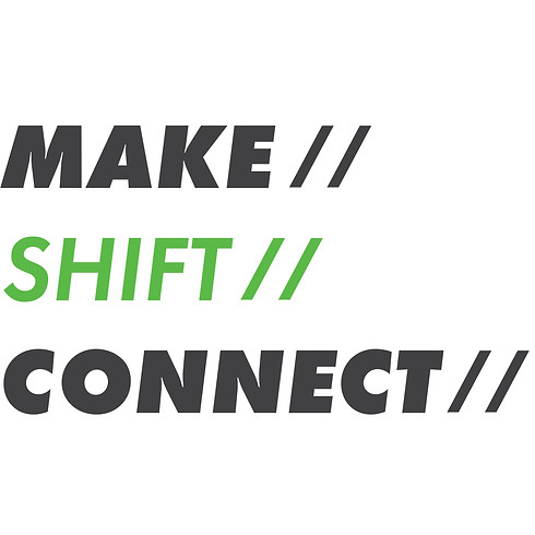 2019 Annual Conference - Make//Shift//Connect