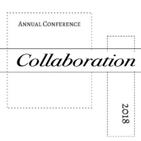 2018 Annual Conference - Collaboration