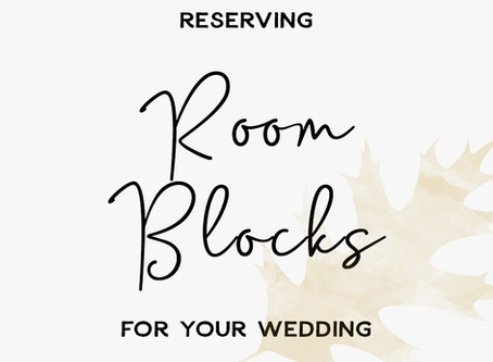 Reserving Room Blocks for Your Wedding