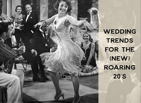 Wedding Trends for the (New) Roaring 20s