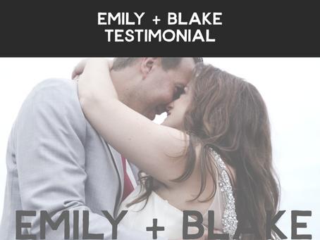Emily + Blake Testimonial Video