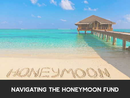 Navigating the Honeymoon Fund