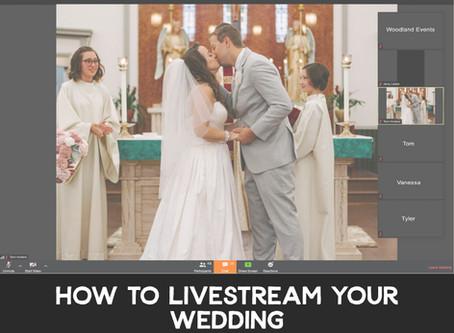 How to Livestream Your Wedding