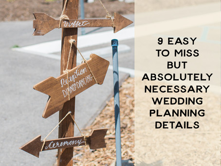 9 Easy-to-Miss but Absolutely Necessary Wedding Planning Details
