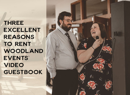 3 Excellent Reasons to Rent Woodland Events' Video Guestbook