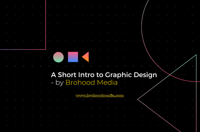A Short Intro to Graphic Design