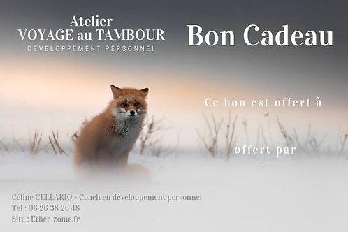 Bon Cadeau Voyage au Tambour