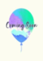 Balloons Coming Soon.jpg
