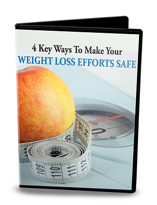 4 Key Ways To Make Your Weight Loss Efforts Safe