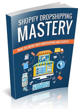 Shopify Dropshiping Mastery