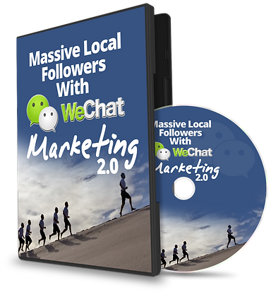 Massive Local Followers With WeChat Marketing 2.0