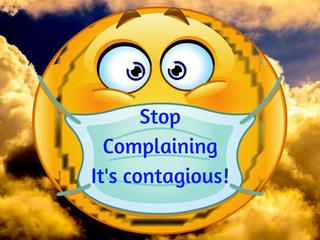 A Prescription for the Complaining Virus