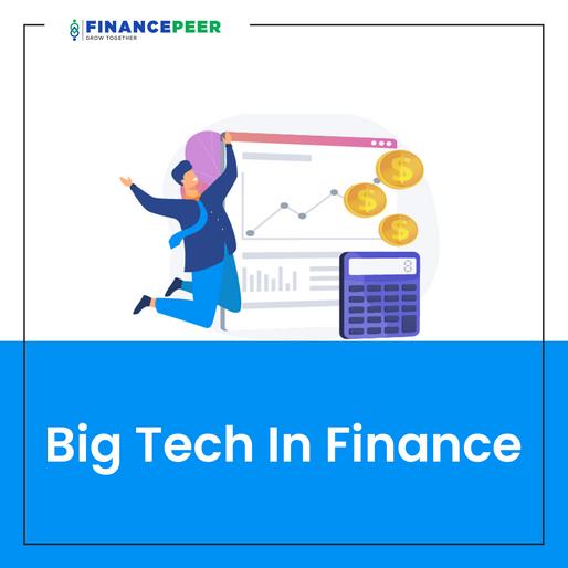Big Tech In Finance