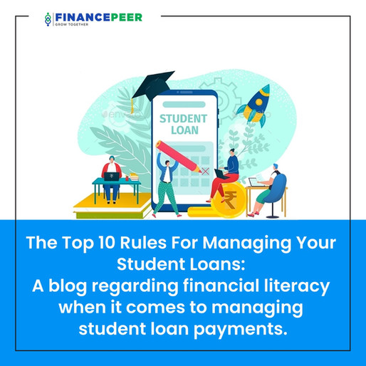 Top 10 Guidelines For Managing Students Loan