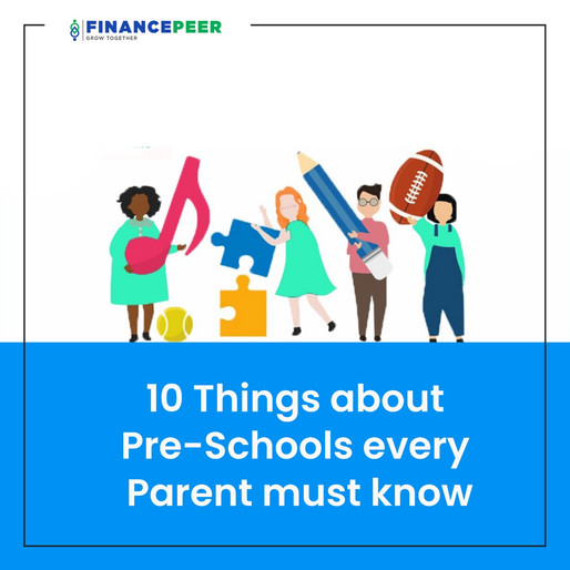 10 things about Pre-schools every parent must know