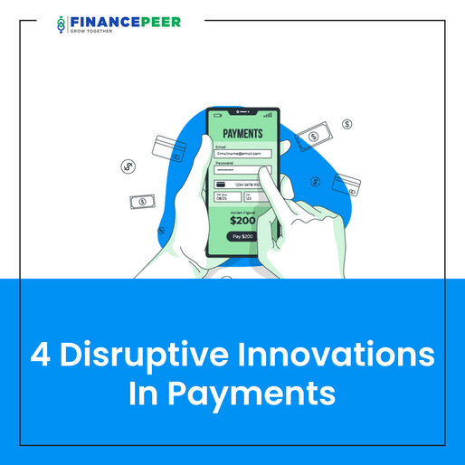 4 Disruptive Innovations In Payments
