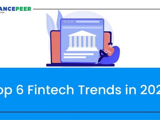 Top 6 Fintech Trends In 2021