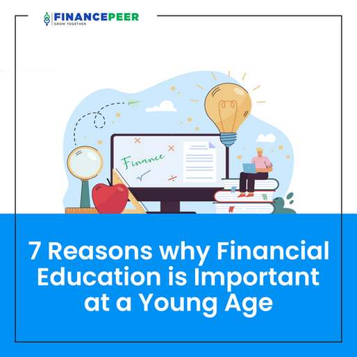 7 Reasons Why Financial Education is Important at a Young Age