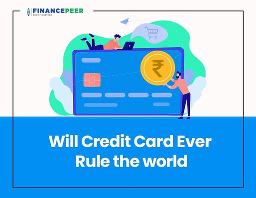 Will Credit Cards Ever Rule the World?