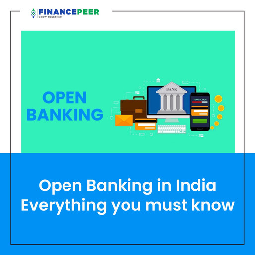 Open Banking in India- Everything you must know