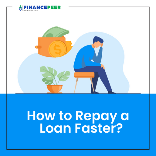 How to Repay a Loan Faster?