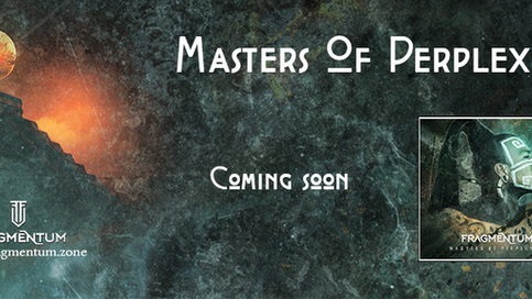 Release date Masters Of Perplexity