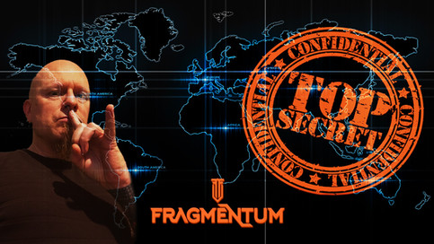 Top Secret - Classified file Fragmentum!