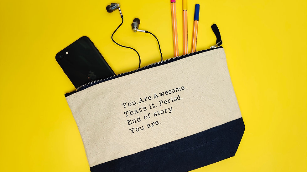 You are Awesome - Canvas Pouch | 3 Colours