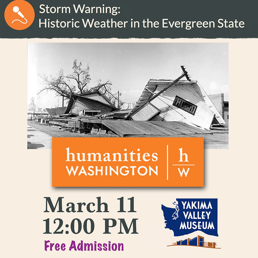 Storm Warning: Historic Weather in the Evergreen State
