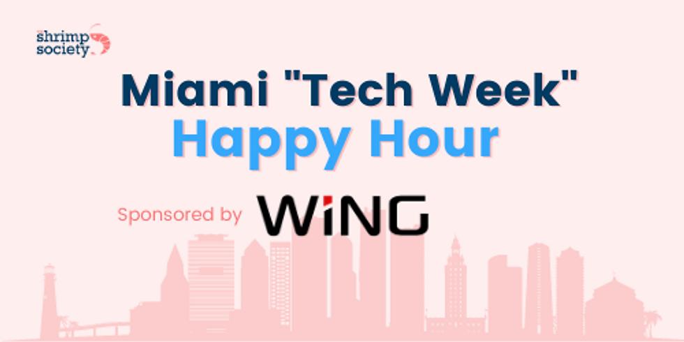 Shrimp Society x Wing VC Miami Tech Week Happy Hour