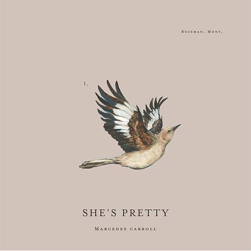 """""""She's Pretty"""" CD"""