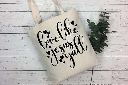 Love Like Jesus Y'all Tote Bag