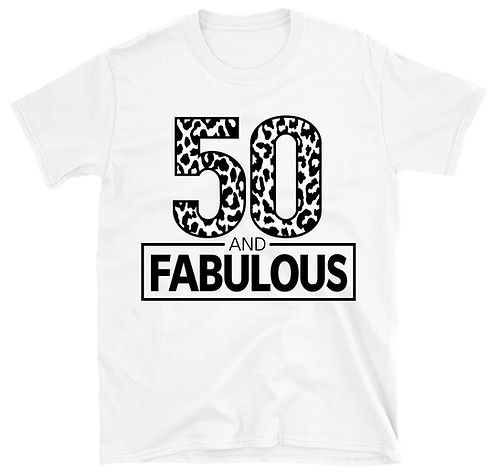 Fifty & Fabulous T-Shirt