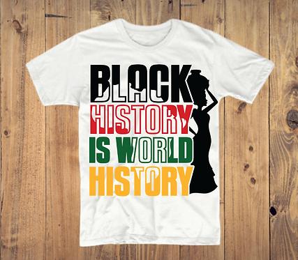 Black History Is World History T-Shirt