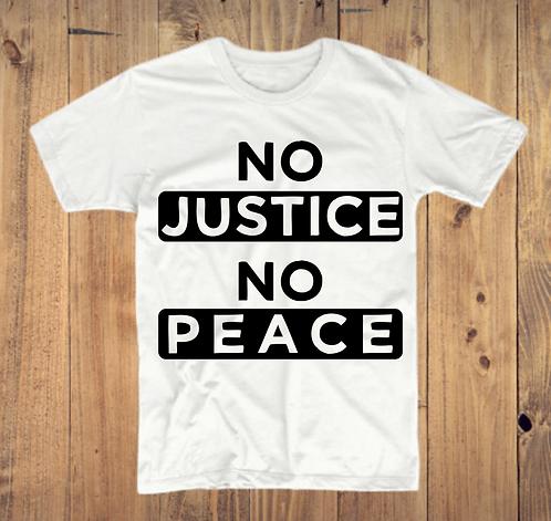 No Justice No Peace T-Shirt