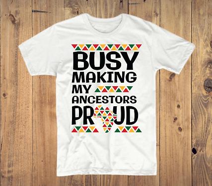Ancestors Proud T-Shirt