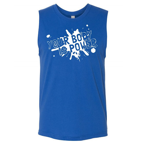 YOUR BODY IS POWER Sleeveless