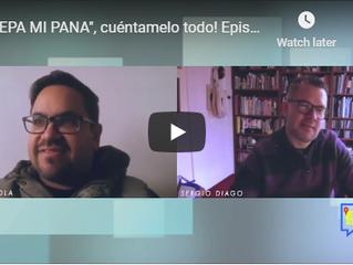 """""""EPA MI PANA"""", cuéntamelo todo! Episode # 2: Eugenio Viola de Latinpreneur.."""