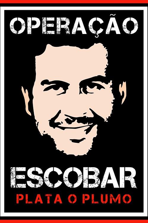 Ingresso Aluguel Equipamento - Operação Escobar