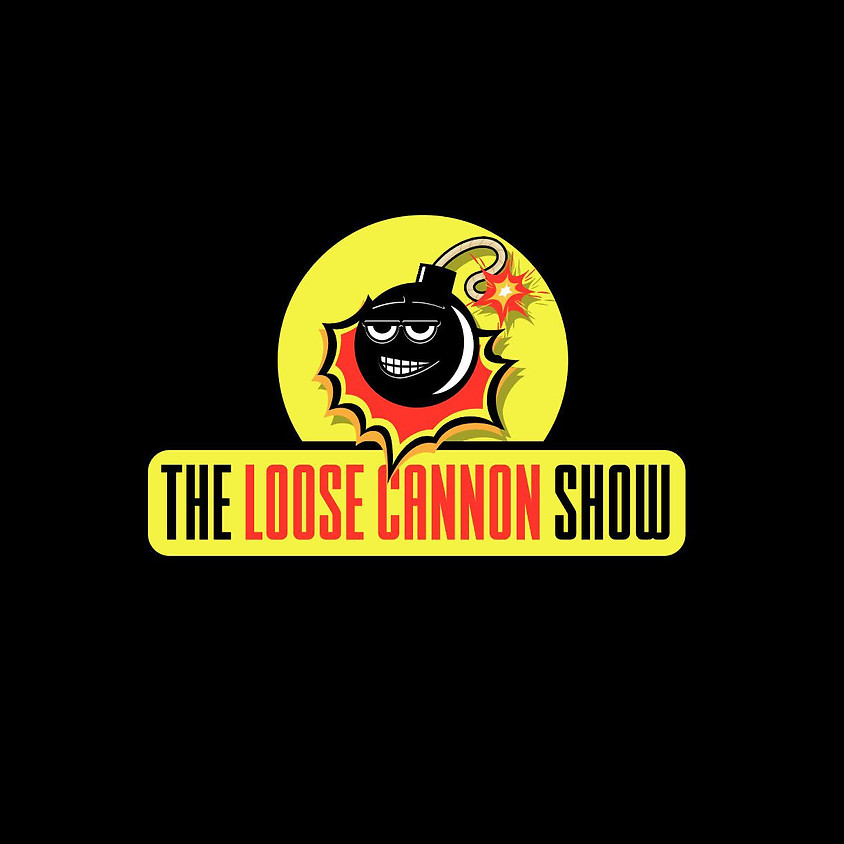 The Loose Cannon Show - Hosted by Shelly Nicks
