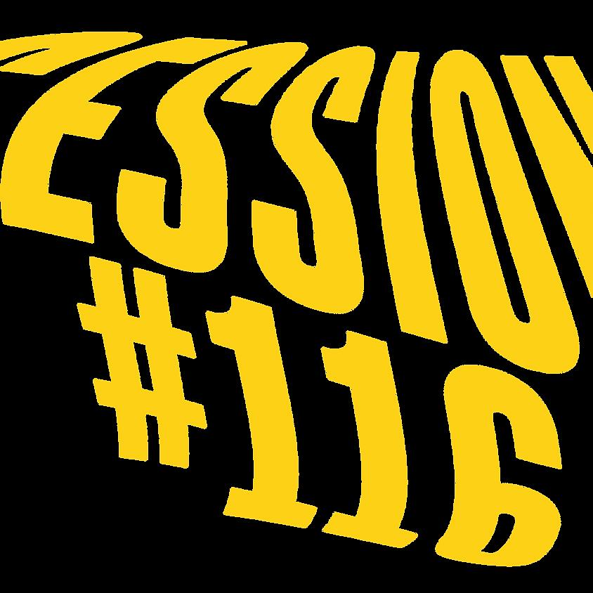 Safehouse Session #116