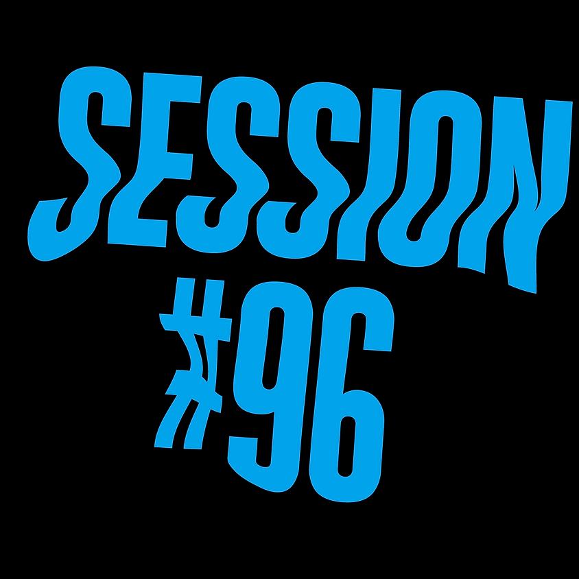 Session #96