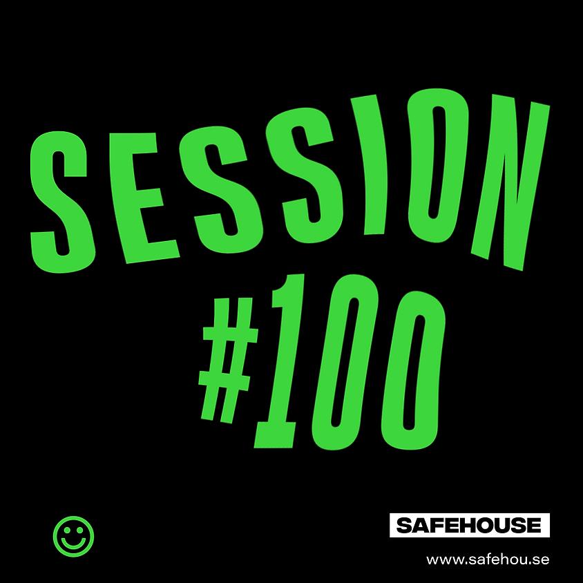 Safehouse Session #100