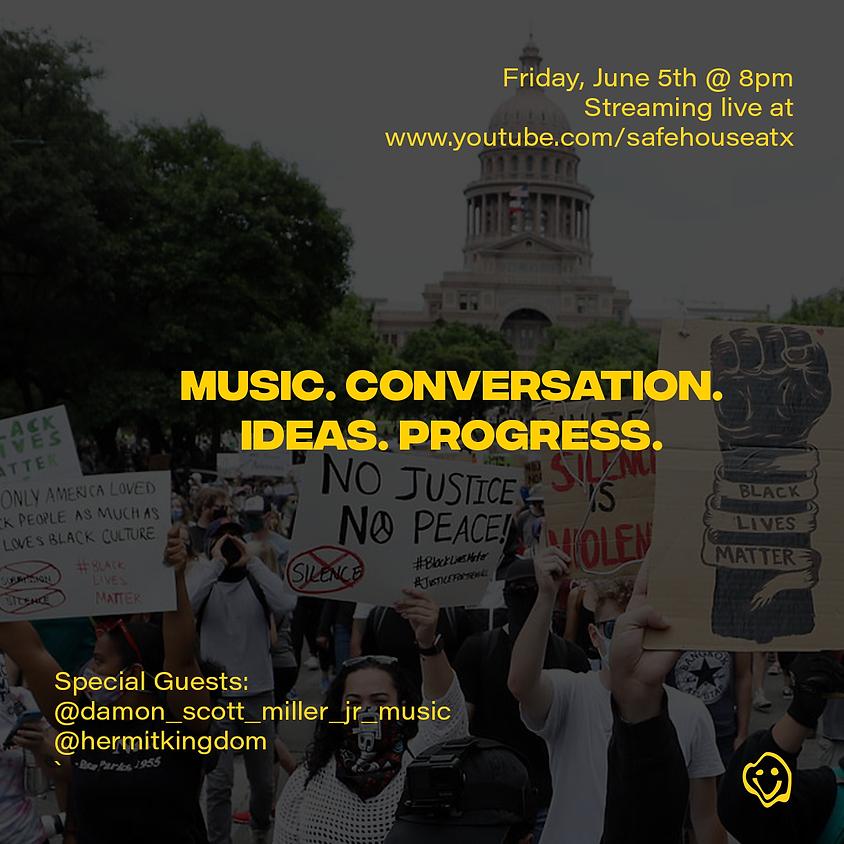 Music. Conversation. Ideas. Progress.