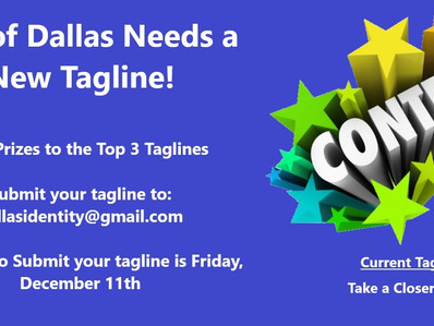 City of Dallas Needs A New TAG LINE!