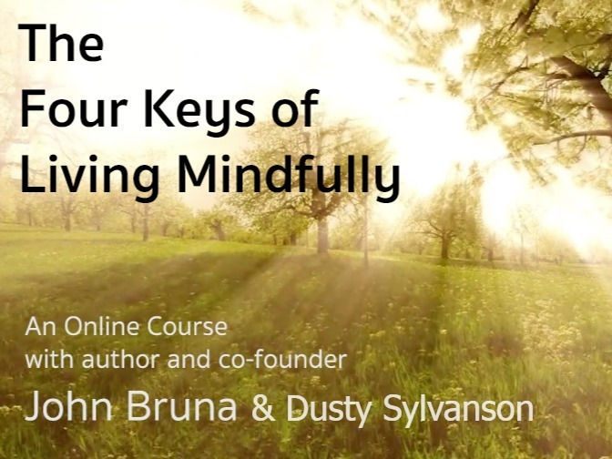 Four Keys of Living Mindfully with Dusty