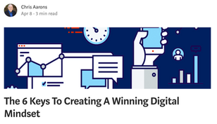 The 6 Keys To Creating A Winning Digital Mindset