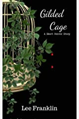 Gilded Cage - A short Story