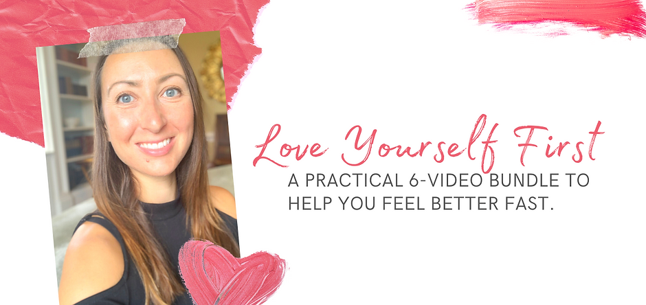 Love Yourself First self love digital course