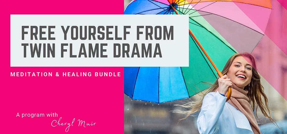 Free Yourself From Twin Flame Drama Medi